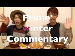 Prime' Winter Commentary 『 w 』
