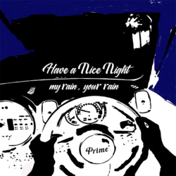 『 Have a Nice Night 』